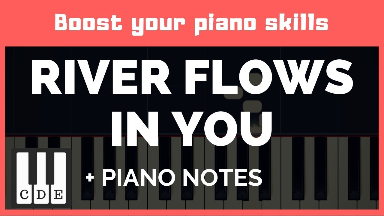 River Flows In You – piano numbers & notes