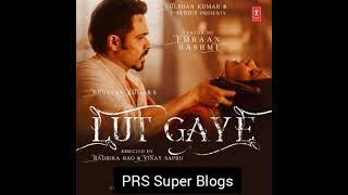 Lut Gaye Mp3 Song DownloadJubin Nautiyal & Emraan Hashmi The Hindi song