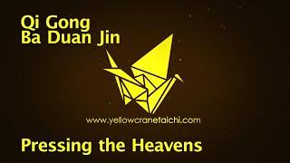 Qi Gong Ba Duan Jin - Eight Pieces Of Brocade - Pressing The Heavens