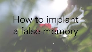 Implanting False Memories