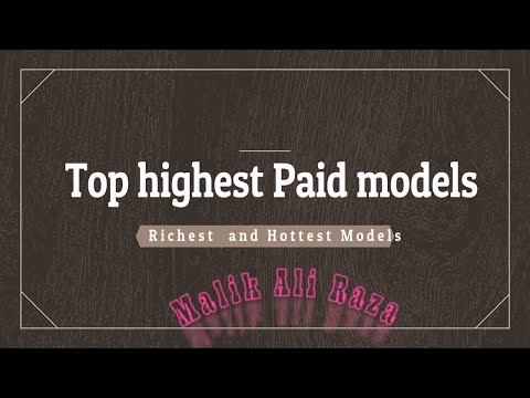 Top 10 Highest Paying & Richest model 2017 - Most Richest Women in the world