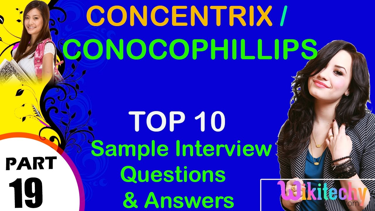 Concentrix | conocophillips top most interview questions and answers