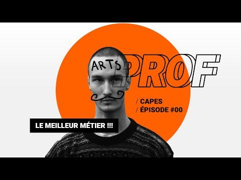Pourquoi PROF D'ARTS-PLASTIQUES est le MEILLEUR MÉTIER DU MONDE ? : Projet CAPES #00 (présentation)