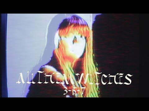 "All Them Witches - ""3-5-7"" [Official Video]"