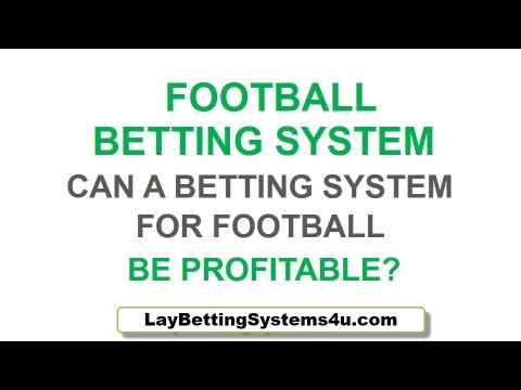 Football Betting System - Is Football Betting Profitable?