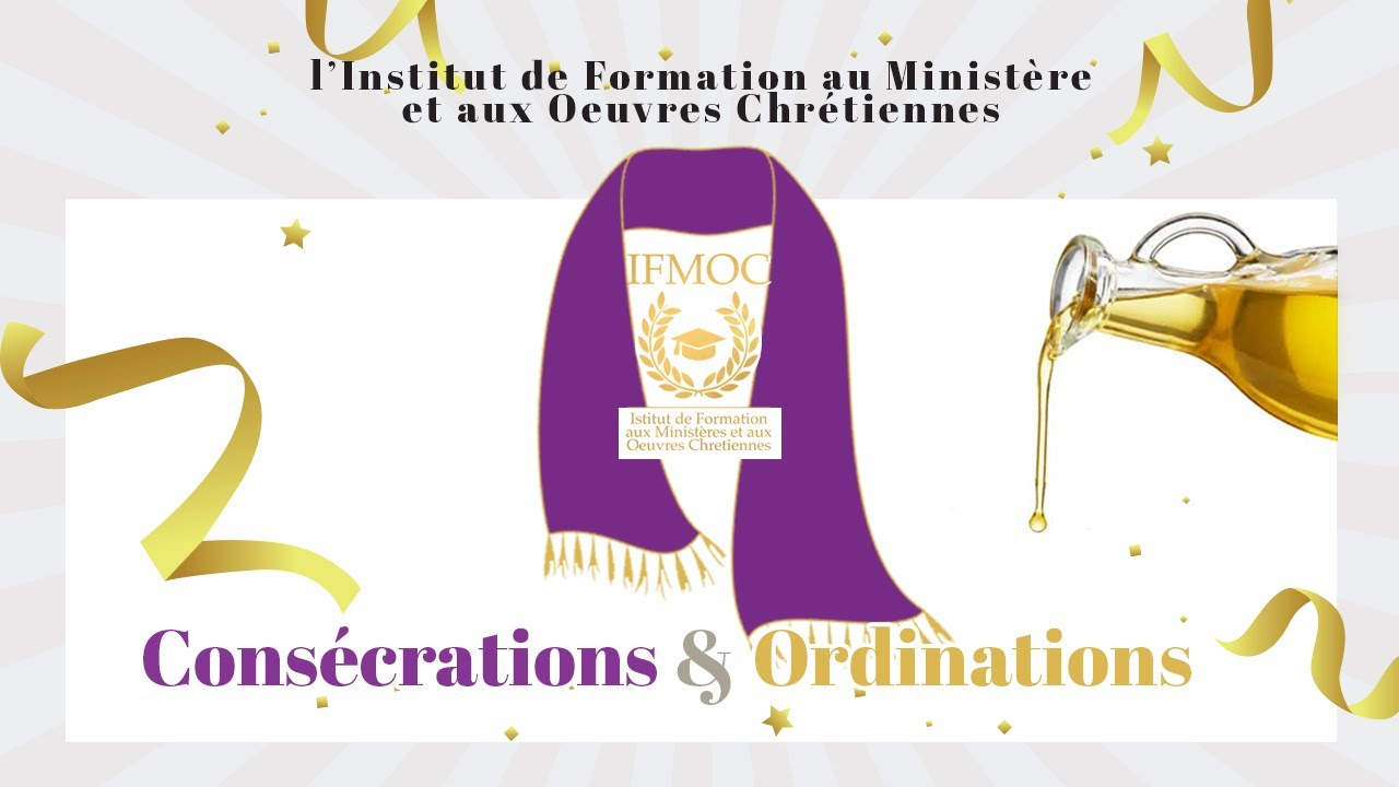 Consécrations & Ordinations