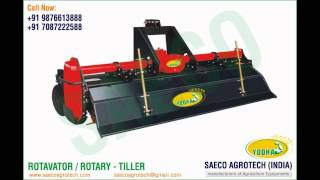 Rotavator / Rotary Tiller manufacturers in india www.saecoagrotech.com