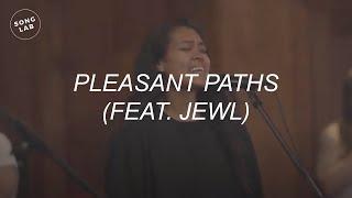 SongLab - Pleasant Paths (feat. Jewl)