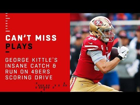 George Kittle's INSANE Catch & Run on 49ers Scoring Drive