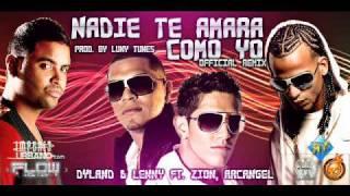 Nadie Te Amara Como  Yo   Dyland & Lenny Ft  Arcangel Y Zion Remix   Dj Nazi & Dj Renato