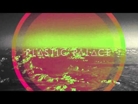 PLASTIC PALACE - NIGHT SKY (AUDIO)