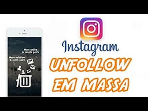COMO DAR UNFOLLOW EM MASSA NO INSTAGRAM 2017