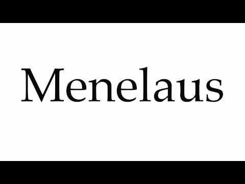 How to Pronounce Menelaus