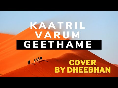 Kaatril Varum Geethame (Tamil Cover) by Dheebhan | Ilayaraja | Hariharan