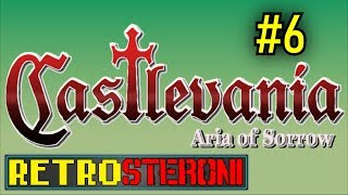 Castlevania: Aria of Sorrow: OSA 6 - Retrosteroni