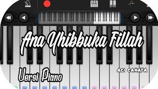 [1.01 MB] Ana Uhibbuka Fillah Nissa Sabyan Versi Piano