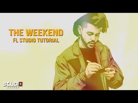 The Weeknd Tutorial - FL Studio