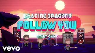 Imagine Dragons - Follow You: Speedrun