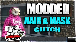 GTA 5 Online: *NEW* ''MODDED HAIR AND MASK GLITCH'' After Patch 1.37! RARE MODDED CLOTHING GLITCHES!