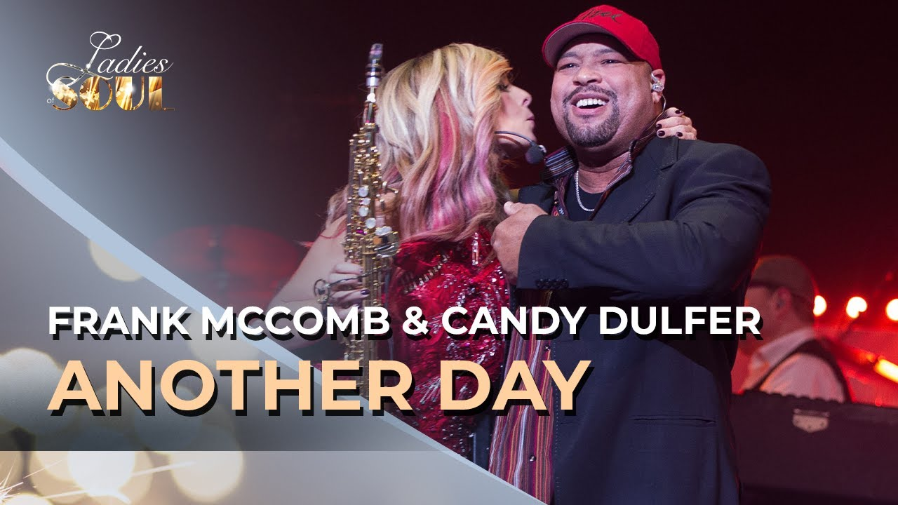 Frank McComb | ft. Candy Dulfer | Ladies Of Soul 2017