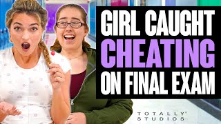 STUDENT CAUGHT CHEATING ON FINAL EXAM. The Ending is Shocking. Totally Studios.