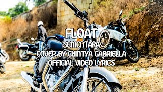 Download Mp3 Float - Sementara Lyrics  Cover By Chintya Gabriella