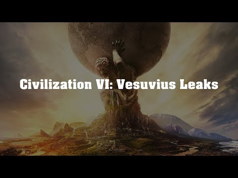 Civilization VI: Vesuvius - Second Expansion Leaks!