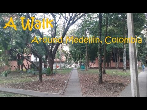 A Walk Through My Neighborhood In Medellín, Colombia