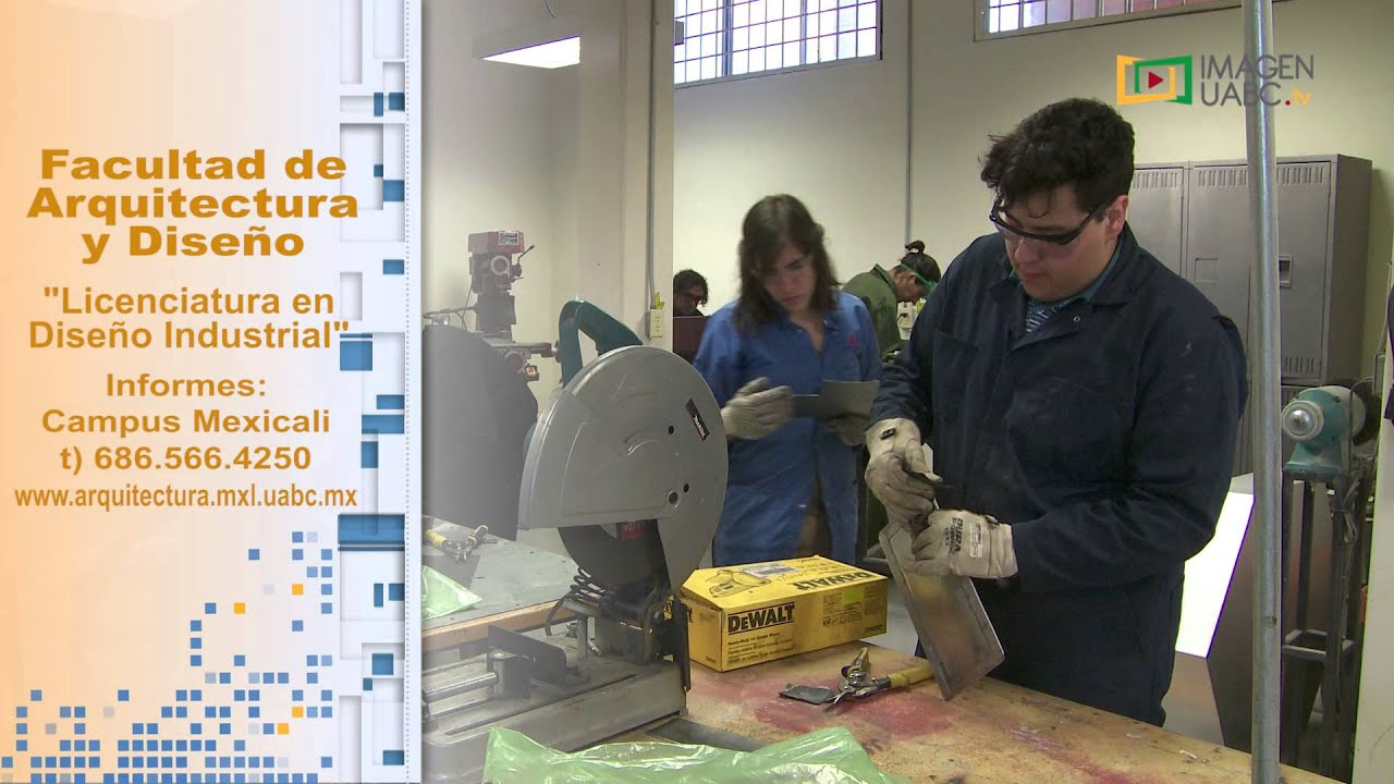 C psula de licenciatura en dise o industrial uabc youtube Arquitectura y diseno uabc