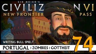 Let's Play Civilization VI: Portugal auf Gottheit (74) | Zombies [Deutsch]