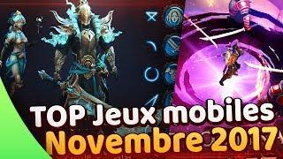 TOP Jeux mobiles Android/iOS de Novembre 2017 📱