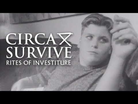 Circa Survive - Rites of Investiture (Official Music Video)