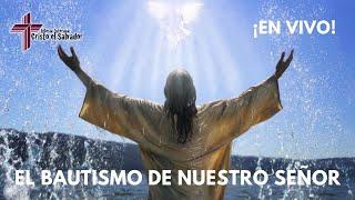 El Bautismo de Nuestro Señor, Cristo El Salvador LCMS Del Rio, TX