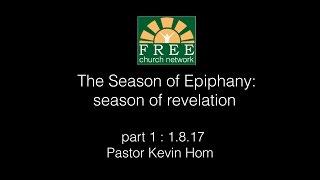 Free Church Network Sermon 20170108