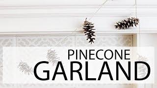 DIY Pinecone Gardland Christmas Winter Decor