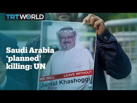 "Khashoggi killing was ""premeditated"" by Saudi Arabia – UN"