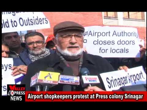 Airport shopkeepers protest at Press colony Srinagar