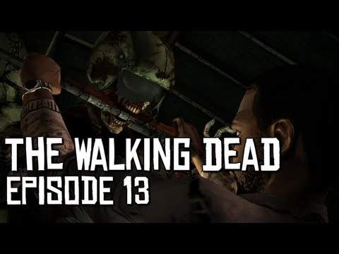 The Walking Dead Ep.13 - Emotions Run High