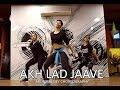 Akh Lad Jaave | Loveyatri | dancepeople | Arunima Dey Choreography