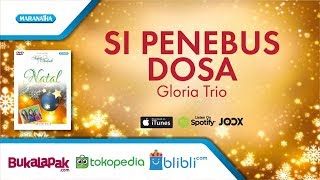Si Penebus Dosa - Lagu Natal - Gloria Trio (Video)