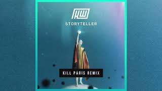 Play Storyteller (Kill Paris Remix)