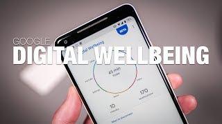 Google Digital Wellbeing First Look!