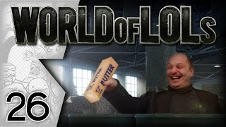 World of Tanks │ World of LoLs - Episode 26