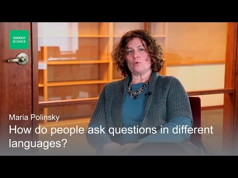 Linguistic theory of question - Maria Polinsky