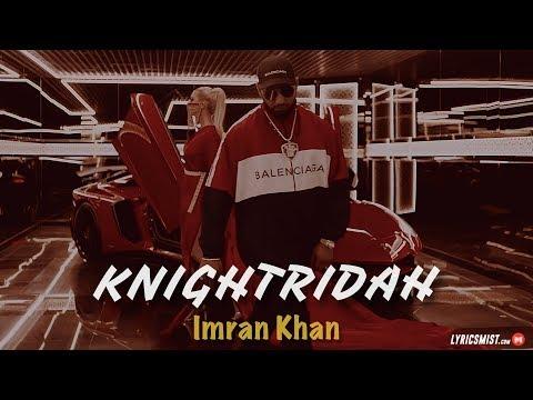 knightridah-lyrics---imran-khan-(2018)- -i'm-a-knighridah- -latest-punjabi-songs-2018-[trending-now]