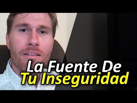 La Fuente De Tu Inseguridad - Por Elías Berntsson
