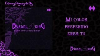 burdel king si dios est en todas partes 04 mi color preferido eres tu