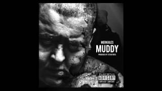 Merkules - Muddy (Prod. by Stevie Ross)