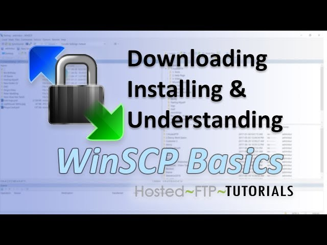 How to Use WinSCP Tutorial - downloading, installing and