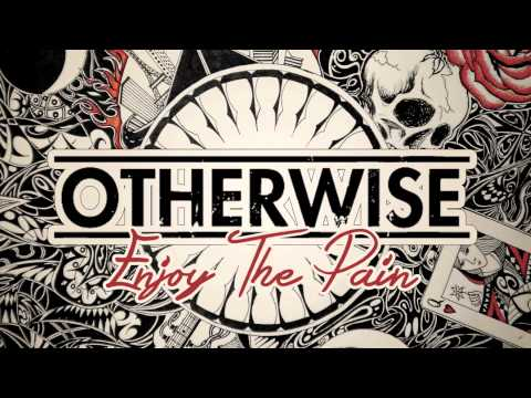 Otherwise - Burn Away (Ill Reprise)